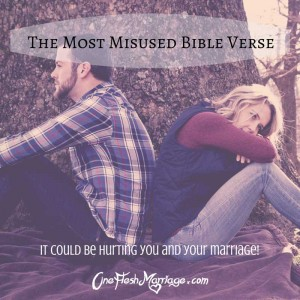 The Most Misused Bible Verse