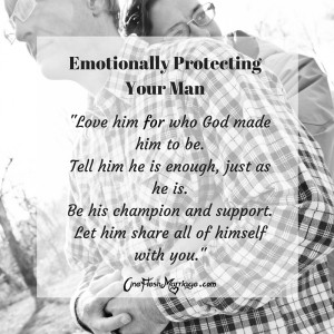 Emotionally Protecting Your Man